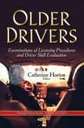Older Drivers : Examinations of Licensing Procedures and Driver Skill Evaluation