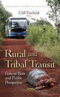 Rural and Tribal Transit : Federal Role and Public Perspective
