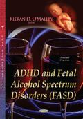 ADHD and Fetal Alcohol Spectrum Disorders (FASD)