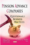 Pension Advance Companies: Questionable Business Practices