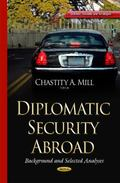 Diplomatic Security Abroad : Background and Selected Analyses