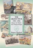 The Grand Tour 1903 - 1904: Marjorie Van Wickle's Tour of Europe and Egypt