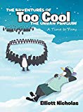 The Adventures of Too Cool the Urban Penguin: A Time to Pray