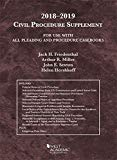 Civil Procedure Supplement, for Use with All Pleading and Procedure Casebooks, 2018-2019 (Am...
