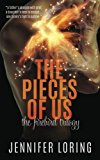 The Pieces Of Us (The Firebird Trilogy) (Volume 3)