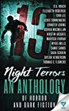 13 Night Terrors: An Anthology Of Horror And Dark Fiction (Thirteen Series) (Volume 3)