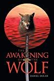 The Awakening of the Wolf