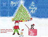 Secret Adventures of the North Pole: Magic in the Frosty Air