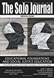 The SoJo Journal?  Volume 3, Number 2 2017: Critical Media Literacy, Social Justice, and Equ...