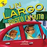 Un largo paseo en auto: A Long Car Ride (Family Time) (Spanish Edition)