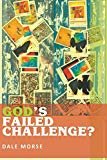 God's Failed Challenge?