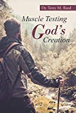 Muscle Testing God's Creation