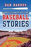 America's Favorite Past Time: Baseball Stories
