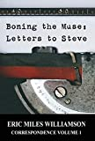 Boning the Muse: Letters to Steve