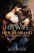 His Wife and Her Husband : Spouses Who Stray