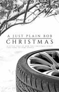 Just Plain Bob Christmas : Erotic Romance