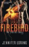 Firebird (The Firebird Trilogy) (Volume 1)