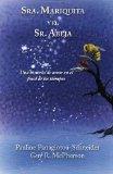 Sra. Mariquita y El Sr. Abeja: Una Historia de Amor En El Final de Los Tiempos (Spanish Edit...