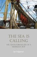 The Sea is Calling: The Adventurous Life of a Fisherman Boy