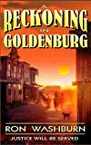 A Reckoning in Goldenburg