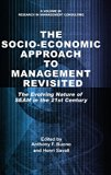 The Socio-Economic Approach to Management Revisited: The Evolving Nature of SEAM in the 21st...