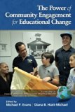 The Power of Community Engagement for Educational Change (Family School Community Partnershi...