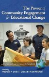 The Power of Community Engagement for Educational Change (HC) (Family School Community Partn...