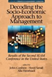 Decoding the Socio-Economic Approach to Management: Results of the Second SEAM Conference in...