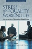Stress and Quality of Working Life: Interpersonal and Occupation-Based Stress