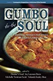 Gumbo for the Soul: Liberating Memoirs and Stories to Inspire Females of Color (Contemporary...