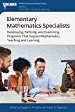 Elementary Mathematics Specialists:: Developing, Refining, and Examining Programs  That Supp...