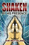 Shaken by His Presence