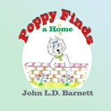 Poppy Finds a Home (The Adventures of Poppy) (Volume 1)