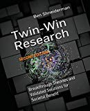 Twin-win Research: Breakthrough Theories and Validated Solutions for Societal Benefit (Synth...