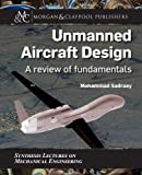 Unmanned Aircraft Design: A Review of Fundamentals (Synthesis Lectures on Mechanical Enginee...