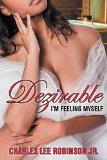 Dezirable: I'm Feeling Myself