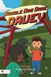 Double Dog Dare Davey