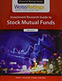 Weiss Ratings' Investment Research Guide to Stock Mutual Funds Fall 2017 (Financial Ratings)