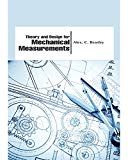Theory and Design for Mechanical Measurements - Fourth Edition [Hardcover] [Jan 01, 2006] Ri...