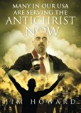 Many in Our USA Are Serving the Antichrist Now