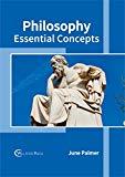 Philosophy: Essential Concepts