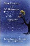 Mme Ladybug Et M. Honeybee: Une Histoire D'Amour a la Fin Des Temps (French Edition)