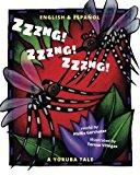 Zzzng! Zzzng! Zzzng!: Babl Children's Books in Spanish and English