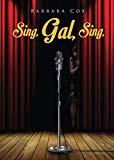 Sing, Gal, Sing
