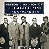 Historic Photos of Chicago Crime: The Capone Era