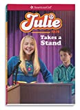 Julie Takes a Stand (American Girl Historical Characters)