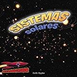 Sistemas Solares: Planetas, Estrellas y Orbitas (Adentro del Espacio Exterior (Inside Outer ...