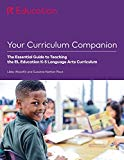 Your Curriculum Companion: The Essential Guide to Teaching the EL Education K-5 Language Art...