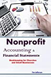 Nonprofit Accounting & Financial Statements: Bookkeeping for Churches and Small Businesses