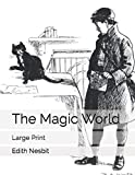 The Magic World: Large Print